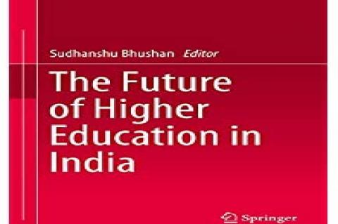 Understanding the Changing Perspectives of Higher Education in India