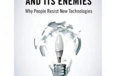 Innovation and Its Enemies